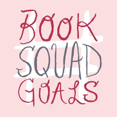 """Looking for a book club but don't have time to squeeze real-life meetings into your schedule? Join Book Squad Goals, a bi-weekly podcast about—you guessed it—books, plus all the garbage pop culture we consume when we're not reading (that's what our """"othersodes"""" are for!). While you're paying attention, check out our website & blog at booksquadgoals.com, where we have weekly posts about books, pop culture, and probably our pets. We love our pets."""