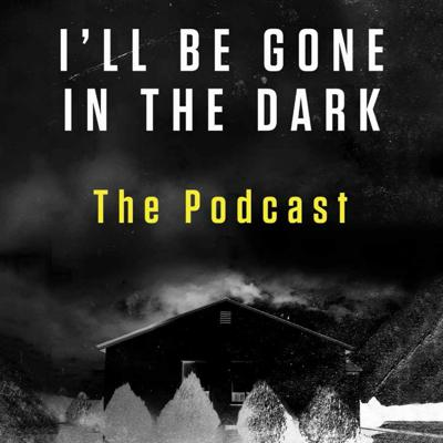 Cover art for Preview of I'll Be Gone In The Dark - The Podcast