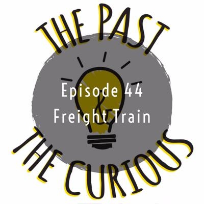 Cover art for Episode 44: Freight Train