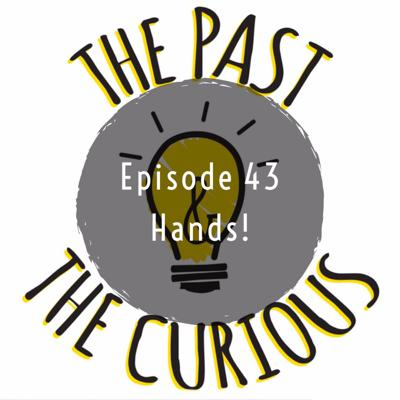 Cover art for Episode 43: Hands!