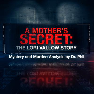Cover art for S9E4: A Mother's Secret: The Lori Vallow Story