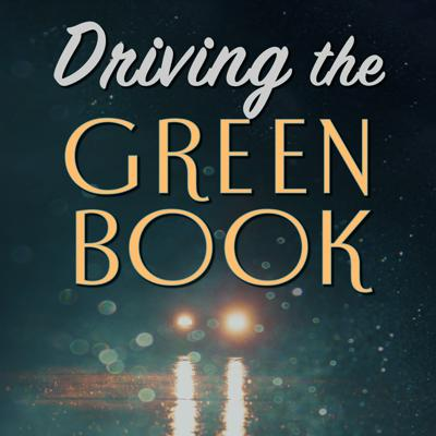 Introducing: Driving the Green Book