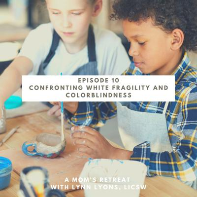 Cover art for Confronting White Fragility and Colorblindness