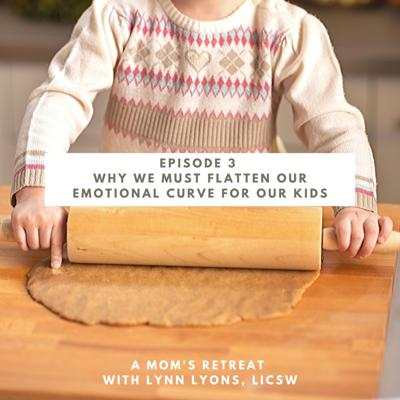 Cover art for Why We Must Flatten Our Emotional Curve For Our Kids
