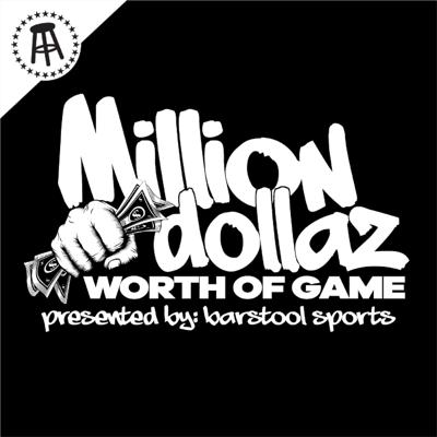 """Cover art for MILLION DOLLAZ WORTH OF GAME EP:62 """"NO BROWNIE POINTS FOR FATHERS"""""""