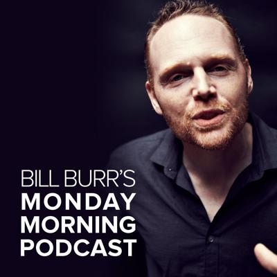 Bill Burr rants about relationship advice, sports and the Illuminati.