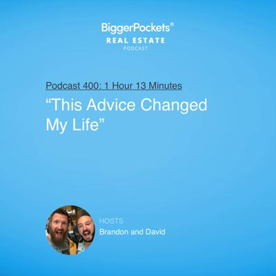"Cover art for 400: ""This Advice Changed My Life"" with Brandon and David"