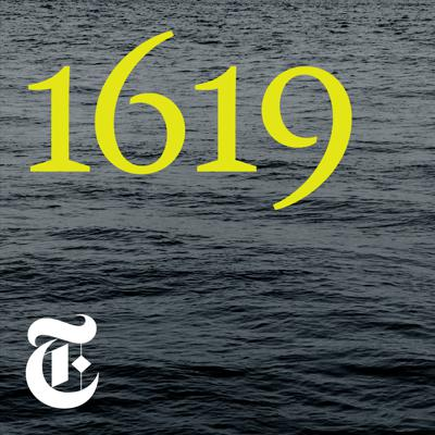 """In August of 1619, a ship carrying more than 20 enslaved Africans arrived in the English colony of Virginia. America was not yet America, but this was the moment it began. No aspect of the country that would be formed here has been untouched by the 250 years of slavery that followed. On the 400th anniversary of this fateful moment, it is time to tell the story.""""1619"""" is a New York Times audio series hosted by Nikole Hannah-Jones. You can find more information about it at nytimes.com/1619podcast."""