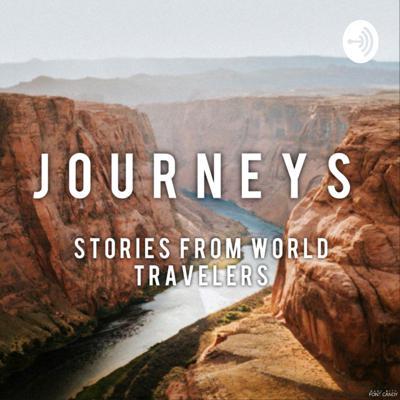 Journeys: Stories From World Travelers