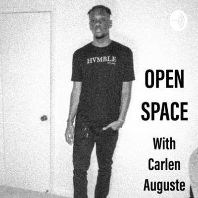 Open Space with Carlen Auguste