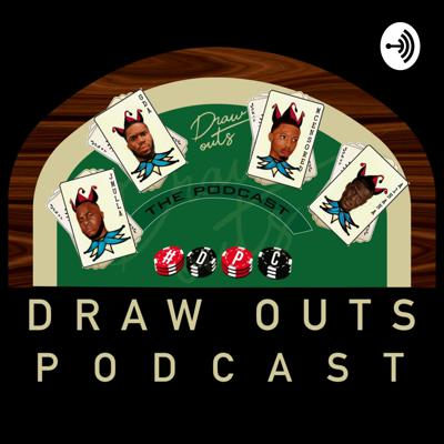 Drawouts Podcast