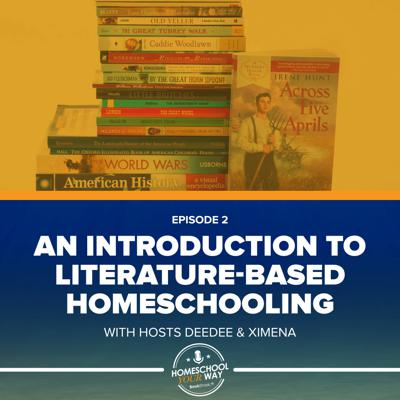 Cover art for AN INTRODUCTION TO LITERATURE-BASED HOMESCHOOLING
