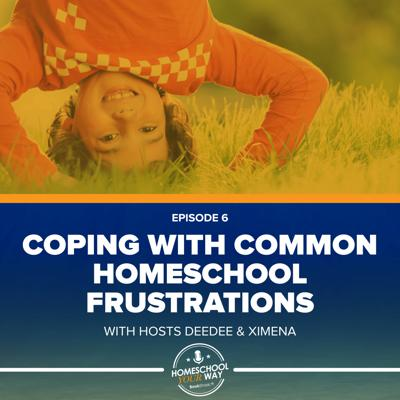 Cover art for COPING WITH COMMON HOMESCHOOL FRUSTRATIONS