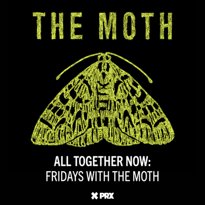 Cover art for All Together Now: Fridays with The Moth - Annalise Raziq & Wilson Portorreal