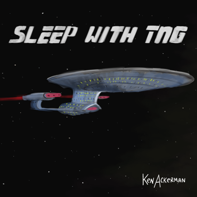 Cover art for 880 - Sleep Filled Redemption Part 2 | Sleep With TNG S5 E1