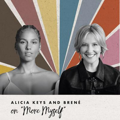 Cover art for Alicia Keys and Brené on More Myself