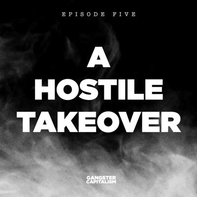 Cover art for S2: The NRA   EP5: A Hostile Takeover