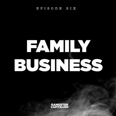 Cover art for S2: The NRA   EP6: Family Business