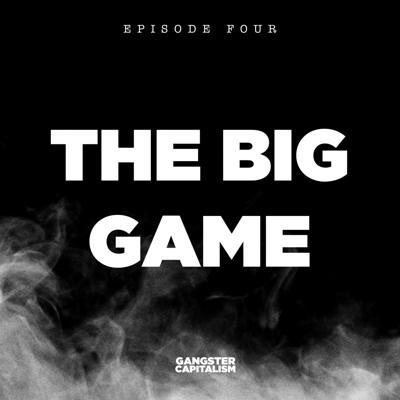 Cover art for S2: The NRA   EP4: The Big Game