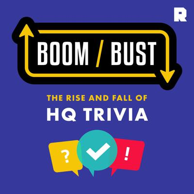 The live trivia app 'HQ Trivia' was once the obsession of the internet, garnering millions of players and an international spotlight. But then it all went wrong. From 'The Ringer' Podcast Network, 'Boom/Bust: HQ Trivia' is an exploration of the spectacular rise and fall of the massively popular app, reported and hosted by Alyssa Bereznak.