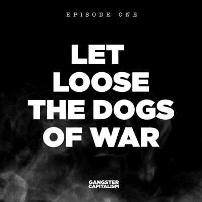 Cover art for S2: The NRA   EP1: Let Loose the Dogs of War