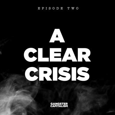 Cover art for S2: The NRA   EP2: A Clear Crisis