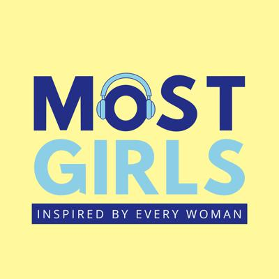 Most Girls Podcast