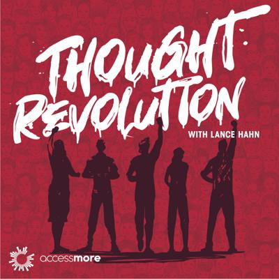 Thought Revolution with Lance Hahn