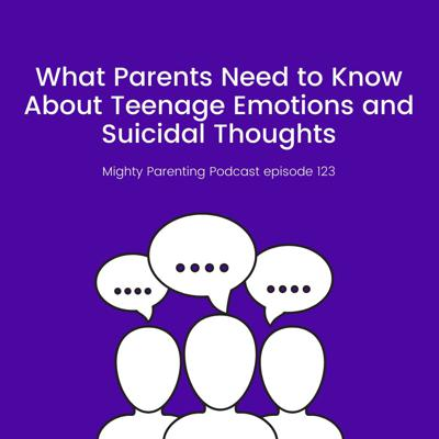 Cover art for What Parents Need To Know About Teenage Emotions And Suicidal Thoughts | Dr. Lia Gaggino | Episode 123