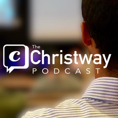 Christway Podcast