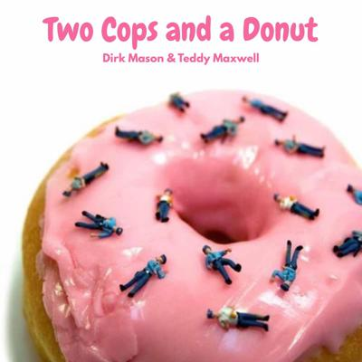 Two Cops and a Donut