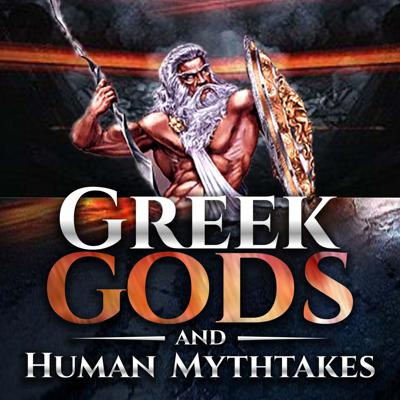 Greek Gods and Human Mythtakes
