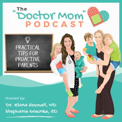 "Join Stephanie Greunke, Whole30's registered dietitian, and Dr. Elana Roumell, a naturopathic doctor, both trained in functional medicine and passionate about pregnancy, postpartum, and pediatrics. They invite experts on the show and share personal stories so you leave each episode with practical tips to be a proactive parent!     Past guests have included Dr. Ben Lynch, Dr. Aviva Romm, Dr. Elisa Song, Dr. Alexandra Sacks, Lily Nichols, Ali Miller, Melissa Urban, and Chris Kresser, L.Ac.    Subscribe and join the ""Doctor Mom"" community so you can feel supported on the journey of motherhood and empowered working with your healthcare providers.   Follow the hosts on Instagram @stephgreunke and @drelanaroumell and visit us at doctormompodcast.com"