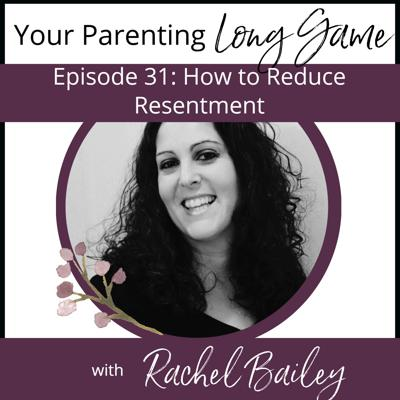 Cover art for Episode 31: How to Reduce Resentment
