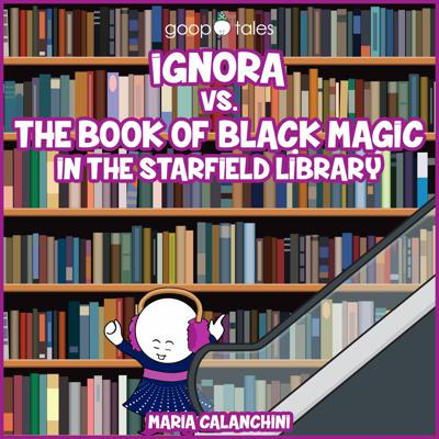Cover art for GT069 - Ignora vs. The Book of Black Magic in the Starfield Library