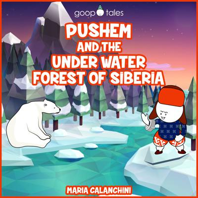 Cover art for GT068 - Pushem and the Under Water Forest of Siberia