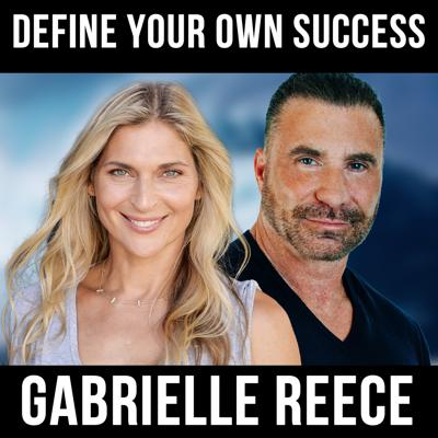 Cover art for Define Your Own Success w/ Gabrielle Reece