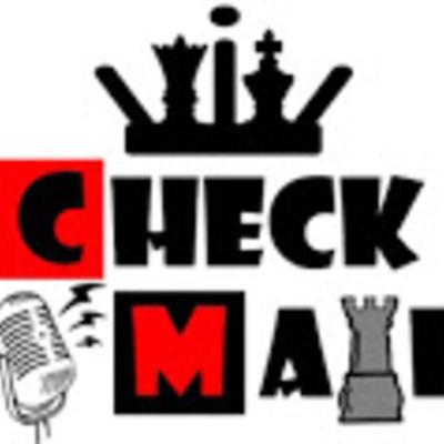 The CheckMate Podcast