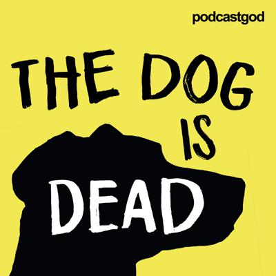 The Dog Is Dead